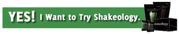 Buy Shakeology!
