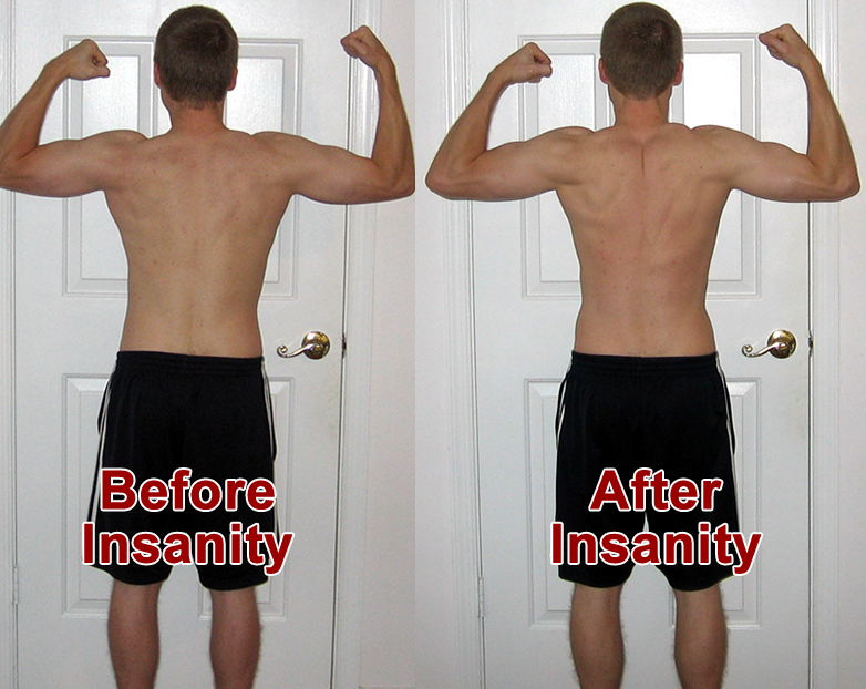 Insanity Deluxe Before And After Insanity Before And After