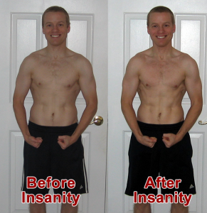 Insanity Results - Before & After