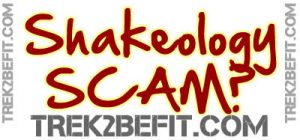 Shakeology Scam